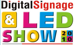 DIGITAL SIGNAGE & LED EXPO 2010